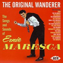 The Original Wanderer: Ernie Maresca