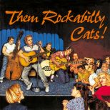 Them Rockabilly Cats!