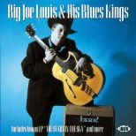 Big Joe Louis & His Blues Kings/The Stars In The Sky