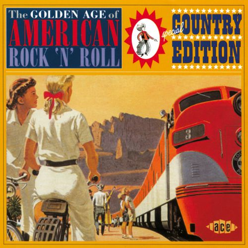The Golden Age Of American Rock 'n' Roll:Special Country Edition