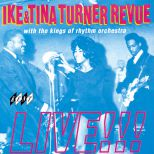 Ike And Tina Turner Revue Live!!!