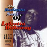 The Hotlanta Soul Of Loleatta Holloway
