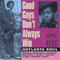 Good Guys Don't Always Win:Hotlanta Soul