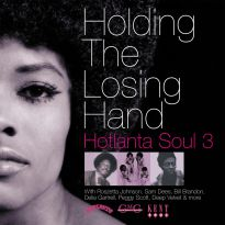 Holding The Losing Hand: Hotlanta Soul 3