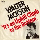Walter Jackson 'It's An Uphill Climb To The Bottom' courtesy of Peter Gibbon