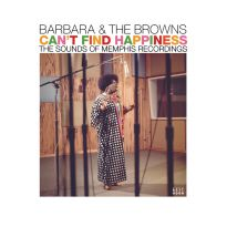 Can't Find Happiness: The Sounds Of Memphis Recordings