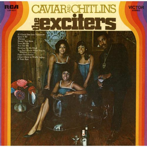 The Exciters 'Caviar And Chitlins' courtesy of Malcolm Baumgart