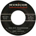 Jerry Williams 'Run Run Roadrunner' courtesy of Tony Rounce