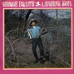 George Braith 'Laughing soul' courtesy of Dean Rudland
