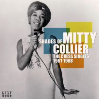 Shades Of Mitty Collier: The Chess Singles 1961-1968
