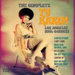 The Complete Ty Karim: Los Angeles' Soul Goddess