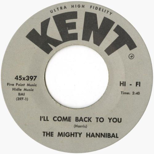 The Mighty Hannibal 'I'll Come Back To You' courtesy of Ady Croasdell