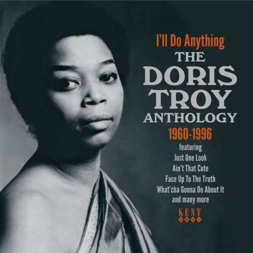 I'll Do Anything - The Doris Troy Anthology 1960-1996