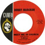 Bobby Marchan 'Meet Me In Church' courtesy of Peter Gibbon