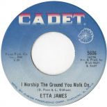 Etta James 'I Worship The Ground You Walk On' courtesy of Bob Dunham