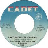 Etta James 'Don't Pick Me For Your Fool' courtesy of Mick Patrick