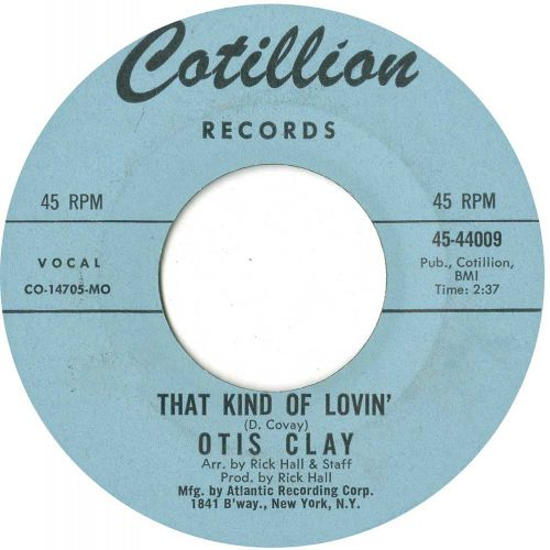 Otis Clay 'That Kind of Lovin'