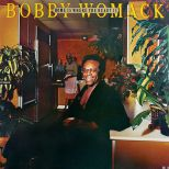 Bobby Womack 'Home Is Where The Heart Is'
