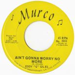 Eddy Giles 'Ain't Gonna Worry No More'