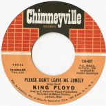 King Floyd 'Please Don't Leave Me Lonely'