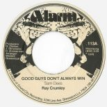 Ray Crumley 'Good Guys Don't Always Win'