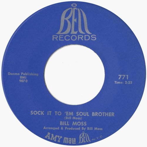 Bill Moss 'Sock It To 'em Soul Brother'