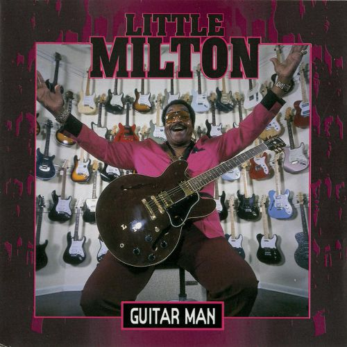 Little Milton 'Guitar Man'
