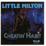 Little Milton 'Cheatin' Habit'