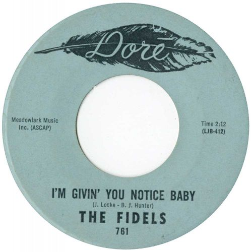 The Fidels 'I'm Givin You Notice Baby'