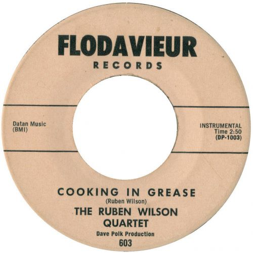 The Ruben Wilson Quartet 'Cooking In Grease'