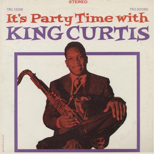 King Curtis 'It's Party Time With King Curtis'