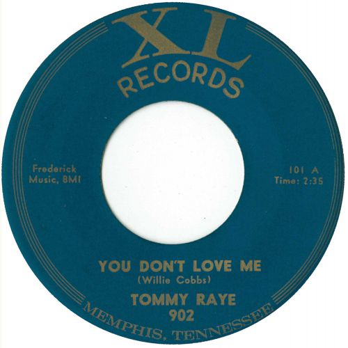 Tommy Raye 'You Don't Love Me'