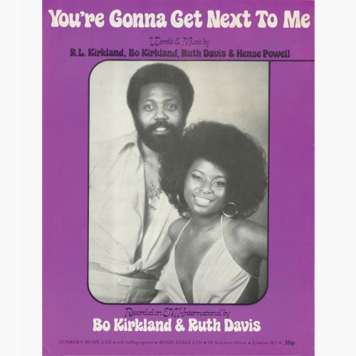 Bo Kirkland & Ruth Davis 'You're Gonna Get Next To Me'