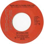 Bo Kirkland 'Sure Got a Thing for You'