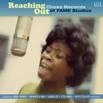 Reaching Out - Chess Records At Fame Studios