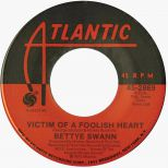 Bettye Swann 'Victim Of A Foolish Heart'