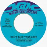 The Magnificents 'Don't Take Your Love'