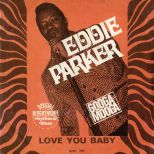 Eddie Parker 'Love You Baby'