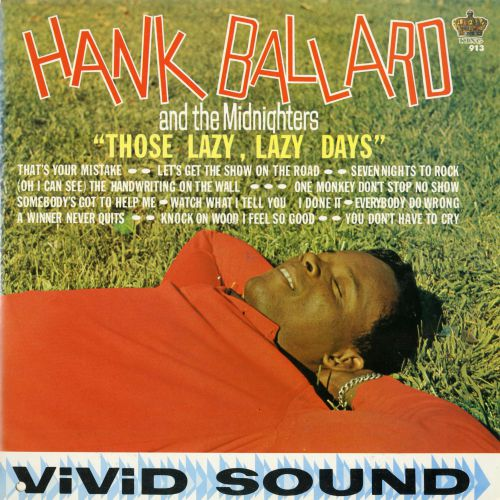 Hank Ballard 'Those Lazy, Lazy Days'