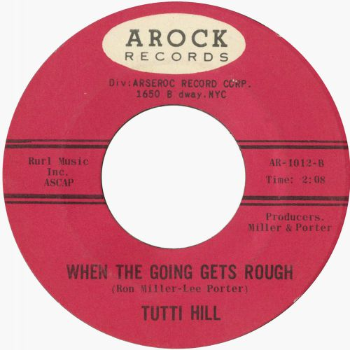Tutti Hill 'When The Going Gets Rough'
