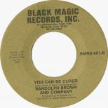 Randolph Brown & Company 'You Can Be Cured'