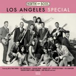 Birth Of Soul - Los Angeles Special