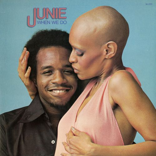 "Junie ""When We Do"""