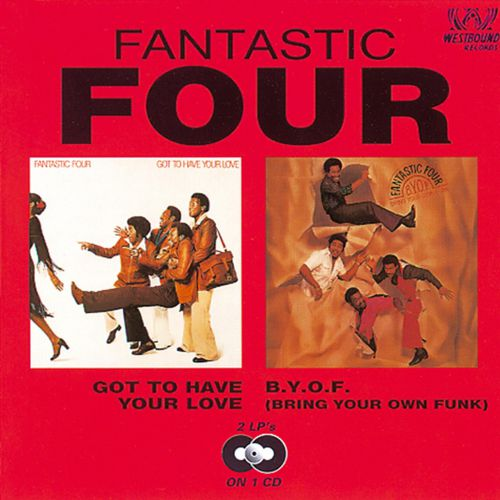 Got To Have Your Love/B.Y.O.F (Bring Your Own Funk)