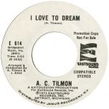 A C Tilmon 'I Love To Dream'
