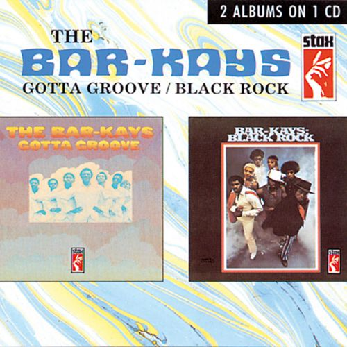 Gotta Groove/Black Rock