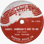 Pearl Traylor 'Daddy, Somebody's Got To Go' courtesy Tony Rounce