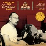 Cracking The Cosimo Code: 60s New Orleans R&B And Soul
