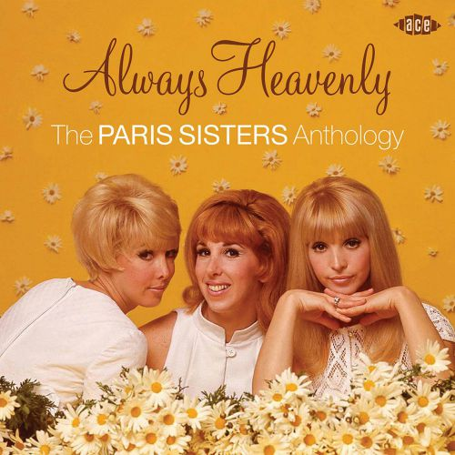 Always Heavenly - The Paris Sisters Anthology