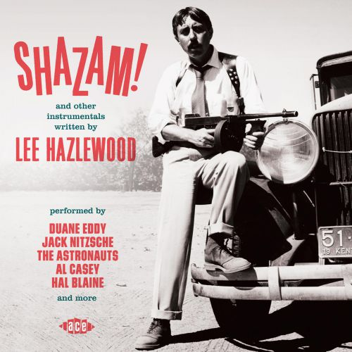 Shazam! And Other Instrumentals Written By Lee Hazlewood